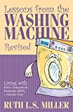 Lessons from the Washing Machine Revised, Ruth L. S. Miller, 1632690861