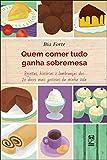 eBook Quem comer tudo ganha sobremesanull