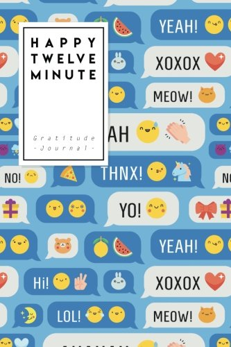 Read Online Happy Twelve Minute: Happy Fantasy Emoticons  102 Gratitude Journal Pages - Size 6x9 inches (Pocket Size) pdf