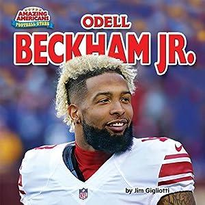 Odell Beckham Jr. (Amazing Americans: Football Stars)