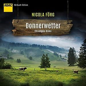 Donnerwetter: ADAC Hörbuch-Edition Hörbuch