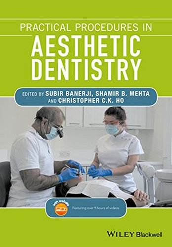 Cosmetic Dentistry - Practical Procedures in Aesthetic Dentistry