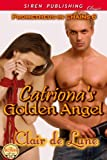 Catriona's Golden Angel [Prometheus in Chains 6] (Siren Publishing Classic)
