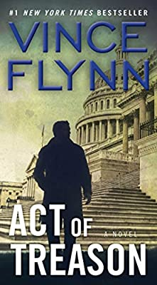 Act of Treason (A Mitch Rapp Novel Book 7)