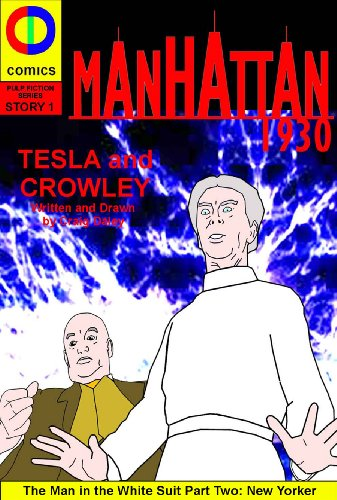 Manhattan 1930: Issue Two (Pulp Fiction Series Book 2)