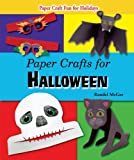 Paper Crafts for Halloween (Paper Craft Fun for Holidays)