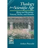 img - for Theology for a Scientific Age: Being and Becoming--Natural, Divine, and Human (Theology & the Sciences) (Paperback) - Common book / textbook / text book