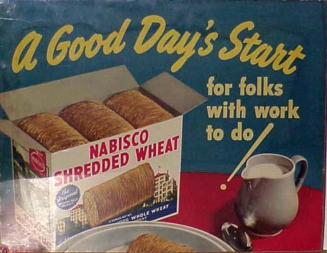 "Nabisco Shredded Wheat Paper Advertising Sign. ""A Good Day"