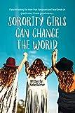 Sorority Girls Can Change the World