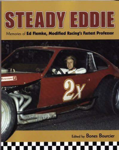 Steady Eddie: Memories of Ed Flemke, Modified Racing's Fastest ()