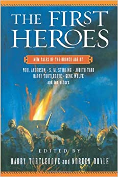 First Heroes: New Tales of the Bronze Age