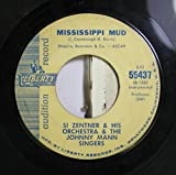 Si Zentner & His Orchestra & The Johnny Mann Singers 45 RPM Mississippi Mud / Chattanooga Choo Choo
