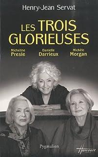 Les trois glorieuses : Danielle Darrieux, Michèle Morgan, Micheline Presle, Servat, Henry Jean