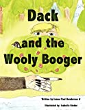 Dack and the Wooly Booger, James Paul Henderson, 0983410321