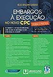 Embargos à Execução no Novo CPC: Teoria e Prática