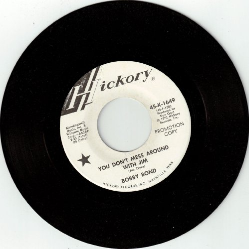 BOND, Bobby / You Don't Mess Around With Jim / 45rpm PROMO record (Jim Croce Don T Mess Around With Jim)
