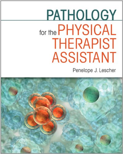 803607865 - Pathology for the Physical Therapist Assistant