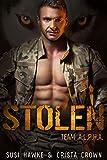 #6: Stolen: An MM Mpreg Romance (Team A.L.P.H.A. Book 5)
