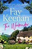 The Weekender: A heartwarming novel of love in the countryside (Willowbury Book 1)