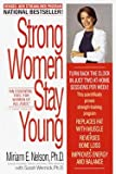 Miriam E. Nelson: Strong Women Stay Young (Paperback - Revised Ed.); 2000 Edition