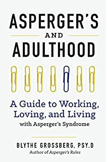 The Complete Guide to Aspergers Syndrome