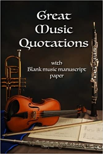Amazon Com Great Music Quotations Journal Inspirational Quotes
