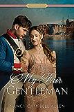 My Fair Gentleman (Proper Romance)