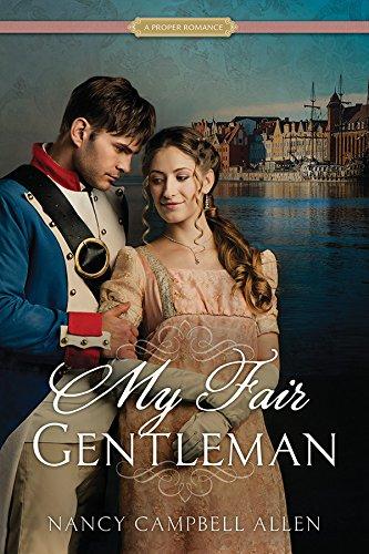 My Fair Gentleman (Proper Romance) by [Allen, Nancy Campbell]