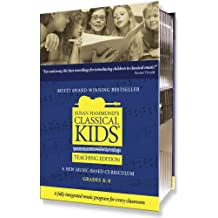Susan Hammond's Classical Kids: A New Music-Based Curriculum: Grades K-8 [With Teacher's Resource (Includes Notes & Scripts) and 1 Music Only CD and 3