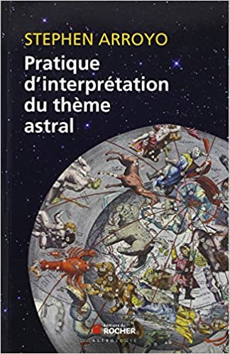 Livres électroniques gratuits Amazon: Pratique d'interprétation du thème astral ePub 2268022234 by Stephen Arroyo