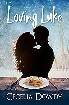 Loving Luke: (Cookies and Kisses) (A Christmas Novella) (The Bakery Romance Series Book 0) by [Dowdy, Cecelia]