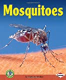 Mosquitoes, Sally M. Walker, 0822513757