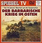 Spiegel TV DVD Nr. 29: Der barbarische Krieg…