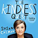 The Kindness Quest: Dancing for Joy Audiobook by Susan Calman Narrated by To Be Announced
