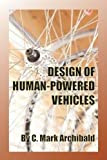 img - for Design of Human-Powered Vehicles book / textbook / text book