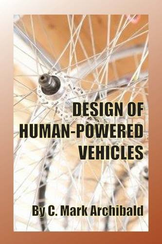 Design Of Human Powered Vehicles