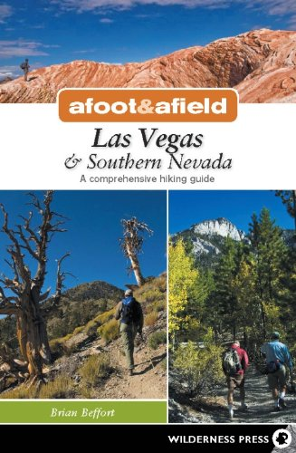 Download Afoot and Afield: Las Vegas and Southern Nevada: A Comprehensive Hiking Guide PDF