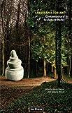 Landscapes for Art: Contemporary Sculpture Parks (Perspectives in Contemporary Sculpture)