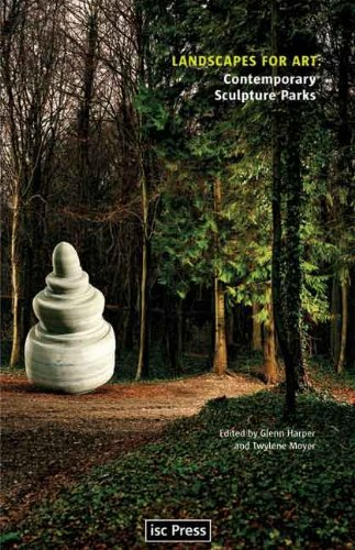 Landscapes for Art: Contemporary Sculpture Parks (Perspectives on Contemporary Sculpture)