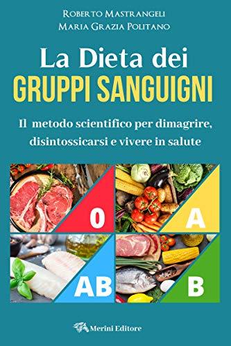 dieta dimagrante per gruppo sanguigno a