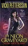 The Neon Graveyard, Vicki Pettersson, 0061456799