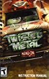Twisted Metal - Head-On PS2 Instruction Booklet (PlayStation 2 Manual Only - NO GAME) [Pamphlet only - NO GAME INCLUDED] Play Station 2