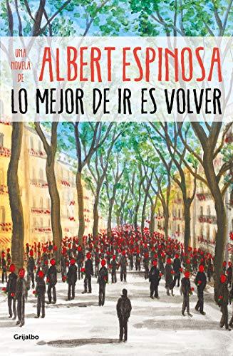 Lo mejor de ir es volver (Albert Espin