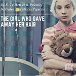 The Girl Who Gave Away Her Hair | Elysa Trickett,Billiejo Priestley
