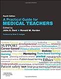 A Practical Guide for Medical Teachers, 4e, , 0702045519