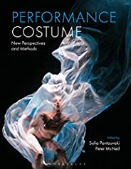 Performance Costume: New Perspectives and Methods