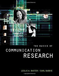 The Basics of Communication Research (with InfoTrac) (Wadsworth Series in Speech Communication)