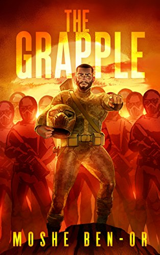 The Grapple (War Story Book 2) by [Ben-Or, Moshe]