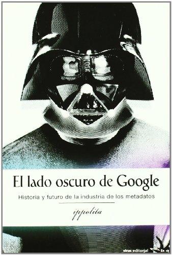 Descargar Libro Lado Oscuro De Google, El ) Ippolita