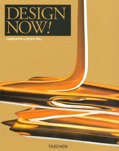 Design Now!: Designs for Life - From Eco-design to Design-art